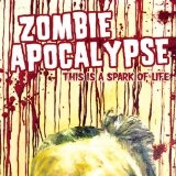 This Is A Spark Of Life (EP) Lyrics Zombie Apocalypse