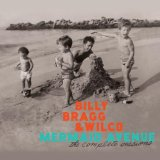 Mermaid Avenue, Vol. III Lyrics Billy Bragg & Wilco