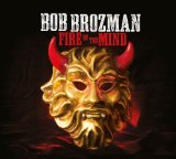 Fire in the Mind Lyrics Bob Brozman