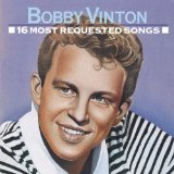 16 Most Requested Songs Lyrics Bobby Vinton