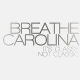 Gossip Lyrics Breathe Carolina