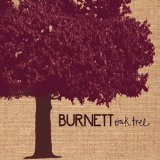Oak Tree Lyrics Burnett