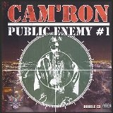 Public Enemy #1 Lyrics CAM'RON