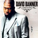 Certified Lyrics David Banner