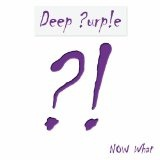 Now What?! Lyrics Deep Purple