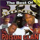 Miscellaneous Lyrics J.T. Money & The Poison Clan