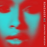 Remember Me (Single) Lyrics Jennifer Hudson