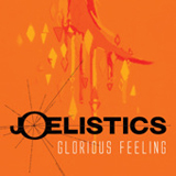 Glorious Feeling (Single) Lyrics Joelistics