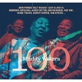 Muddy Waters 100 Lyrics John Primer