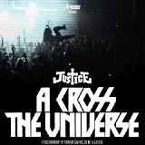 A Cross The Universe Lyrics Justice