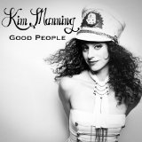 Good People Lyrics Kim Manning