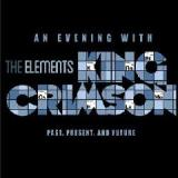 The Elements 2015 Tour Box Lyrics King Crimson