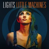 Little Machines Lyrics Lights