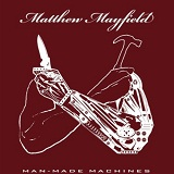 Mad-Made Machines (EP) Lyrics Matthew Mayfield