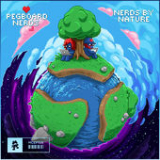 Nerds by Nature (EP) Lyrics Pegboard Nerds