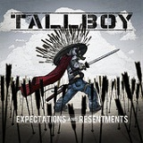Expectations and Resentments Lyrics Tallboy