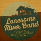 Coming Back Home to You Lyrics The Lonesome River Band