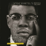 The Voice of the Jamaican Ghetto - Incarcerated But Not Silenced (Roots & Culture) Lyrics Vybz Kartel