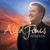Forever Lyrics Aled Jones