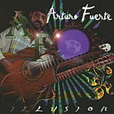 Illusion Lyrics Arturo Fuerte