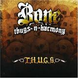 T.H.U.G.S. Lyrics Bone Thugs-n-Harmony