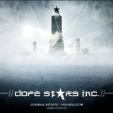 Criminal Intents / Morning Star Lyrics Dope Stars Inc.