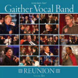 Reunion, Vol. 2 Lyrics Gaither Vocal Band
