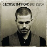 Big Drop Lyrics George Stanford