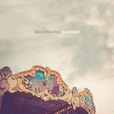 Carousel  Lyrics Gerry Beckley