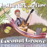 Coconut Groove Lyrics In The Nick Of Time