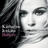 Believe Lyrics Katherine Jenkins