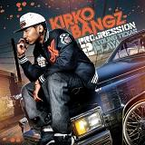 Progression 2: A Young Texas Playa Lyrics Kirko Bangz
