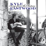 Songs From The Chateau Lyrics Kyle Eastwood