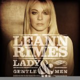 Lady & Gentlemen Lyrics LeAnn Rimes