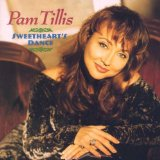 Sweetheart's Dance Lyrics Pam Tillis