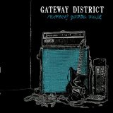 Perfect's Gonna Fail Lyrics The Gateway District