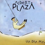 Un dia mas Lyrics Alberto Plaza