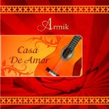 Casa De Amor Lyrics Armik