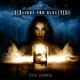 The Dawn Lyrics Bedlight For Blueeyes