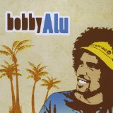 bobbyAlu Lyrics bobby Alu