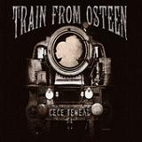 Train From Osteen Lyrics CeCe Teneal