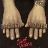 Turf Wars Lyrics Daggermouth