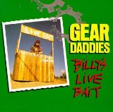 Miscellaneous Lyrics Gear Daddies