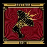 Shout! Lyrics Gov't Mule
