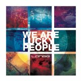 We Are Lucky People Lyrics Lange