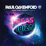We Are Planet Perfecto Vol. 3: Vegas To Ibiza Lyrics Paul Oakenfold