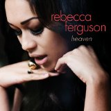 Heaven Lyrics Rebecca Ferguson