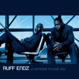 Miscellaneous Lyrics Ruff Endz F/ Nokio