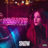 Nights (Single) Lyrics Snow Tha Product
