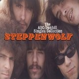 The ABC/Dunhill Singles Collection Lyrics Steppenwolf